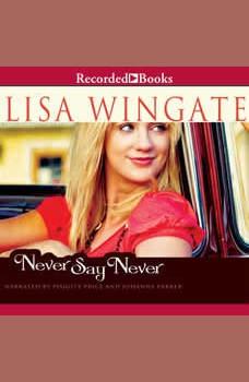 Never Say Never, Lisa Wingate