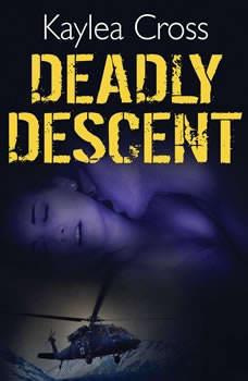 Deadly Descent, Kaylea Cross