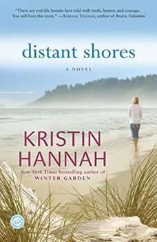 Distant Shores, Kristin Hannah