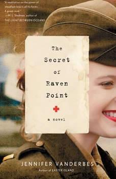 The Secret of Raven Point, Jennifer Vanderbes