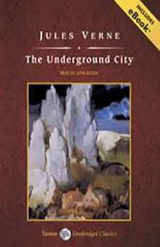 The Underground City, Jules Verne