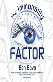 The Immortality Factor, Ben Bova