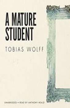 A Mature Student, Tobias Wolff