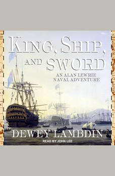 King, Ship, and Sword, Dewey Lambdin