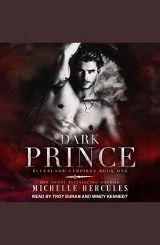 Dark Prince, Michelle Hercules