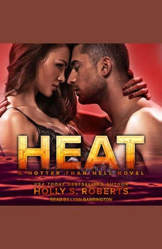 Heat, Holly S. Roberts