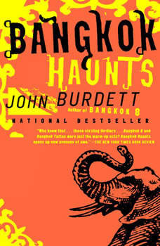Bangkok Haunts: A Royal Thai Detective Novel (3) A Royal Thai Detective Novel (3), John Burdett