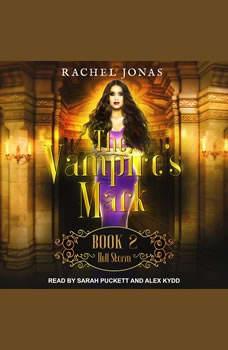The Vampire's Mark 2: Hell Storm, Rachel Jonas