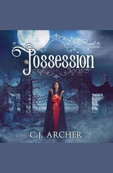 Possession, C. J. Archer