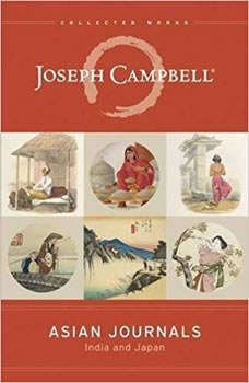 Asian Journals: India and Japan, Joseph Campbell