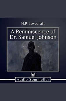 A Reminiscence of Dr. Samuel Johnson, H.P. Lovecraft