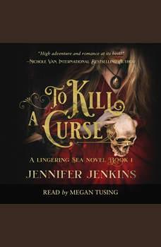 To Kill a Curse, Jennifer Jenkins