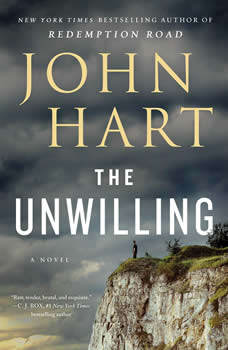 The Unwilling: A Novel, John Hart