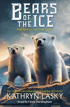 Bears of the Ice #1: The Quest of the Cubs, Kathryn Lasky
