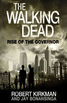 The Walking Dead: Rise of the Governor, Robert Kirkman