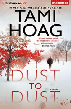 Dust to Dust, Tami Hoag