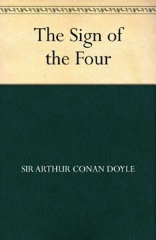 The Sign of Four, Sir Arthur Conan Doyle