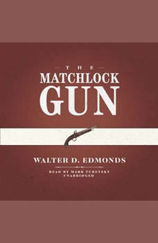 The Matchlock Gun, Walter D. Edmonds