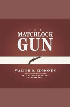 The Matchlock Gun, Walter D. Edmonds