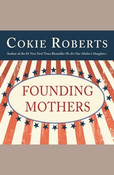 Founding Mothers, Cokie Roberts