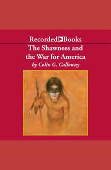 The Shawnees and the War for America, Colin Calloway
