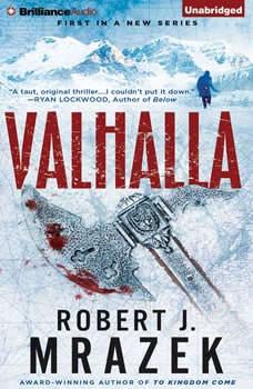 Valhalla, Robert J. Mrazek