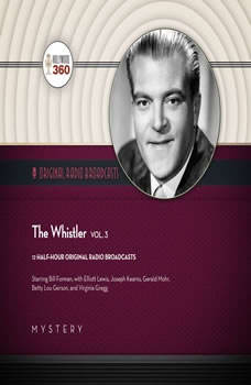 The Whistler, Vol. 3, Hollywood 360