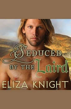 Seduced by the Laird, Eliza Knight
