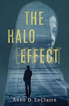 The Halo Effect, Anne D. LeClaire