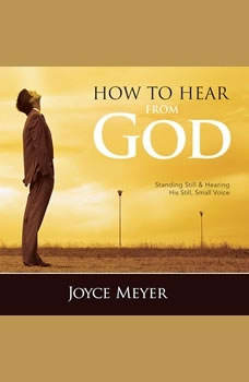 How to Hear from God, Joyce Meyer