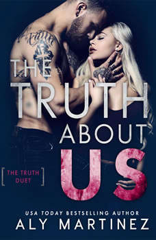 Truth About Us, The, Aly Martinez