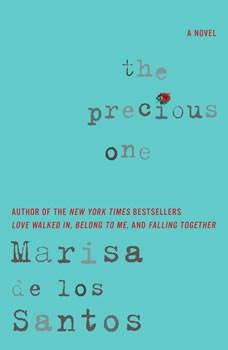 The Precious One, Marisa de los Santos