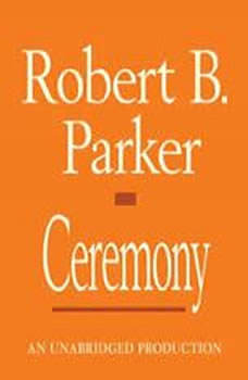 Ceremony, Robert B. Parker