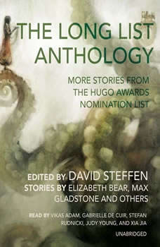 The Long List Anthology: More Stories from the Hugo Awards Nomination List More Stories from the Hugo Awards Nomination List, Unknown