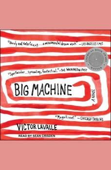 Big Machine, Victor LaValle