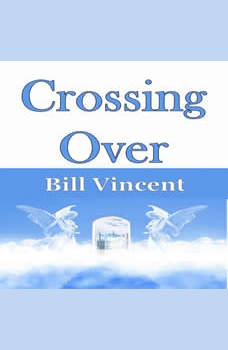 Crossing Over, Bill Vincent