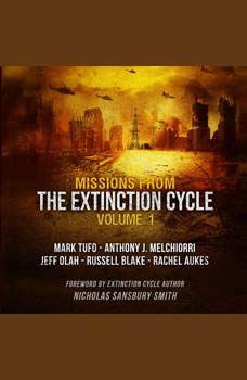 Missions from the Extinction Cycle, Vol. 1, Nicholas Sansbury Smith