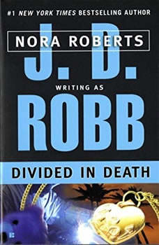 Divided in Death, J. D. Robb