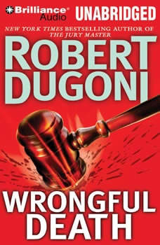 Wrongful Death, Robert Dugoni