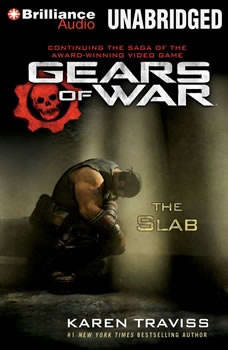 Gears of War: The Slab, Karen Traviss