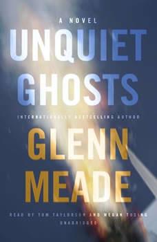 Unquiet Ghosts, Glenn Meade