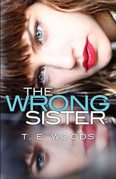 The Wrong Sister, T. E. Woods