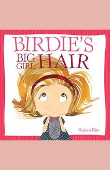 Birdie's Big-Girl Hair, Sujean Rim