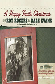 A Happy Trails Christmas, Roy Rogers