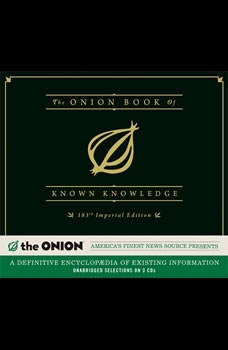 The Onion Book of Known Knowledge: A Definitive Encyclopaedia Of Existing Information, The Onion