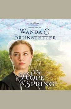 The Hope of Spring, Wanda E Brunstetter