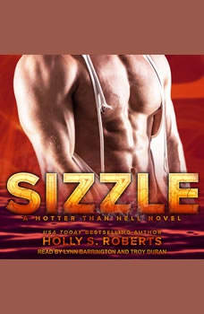 Sizzle, Holly S. Roberts