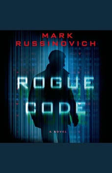 Rogue Code: A Jeff Aiken Novel, Mark Russinovich