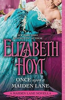 Once Upon a Maiden Lane: A Maiden Lane Novella, Elizabeth Hoyt