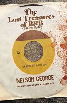 The Lost Treasures of R&B, Nelson George